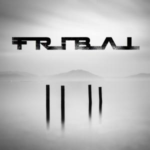Tribal – Tribal