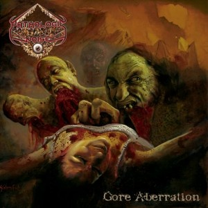 Pathologic Noise – Gore Aberration