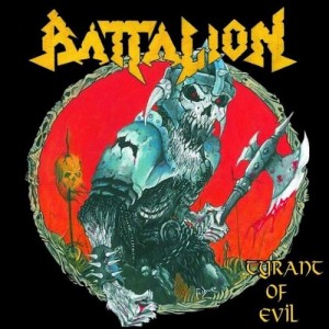 Battalion – Tyrant of Evil