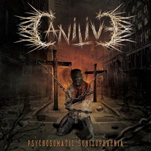 Canilive – Psychosomatic Schizophrenia