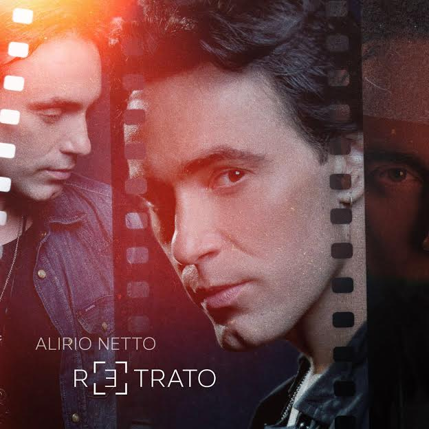 "Alirio Netto lança videoclipe do single ""Retrato"""