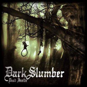Dark Slumber – Dead Inside